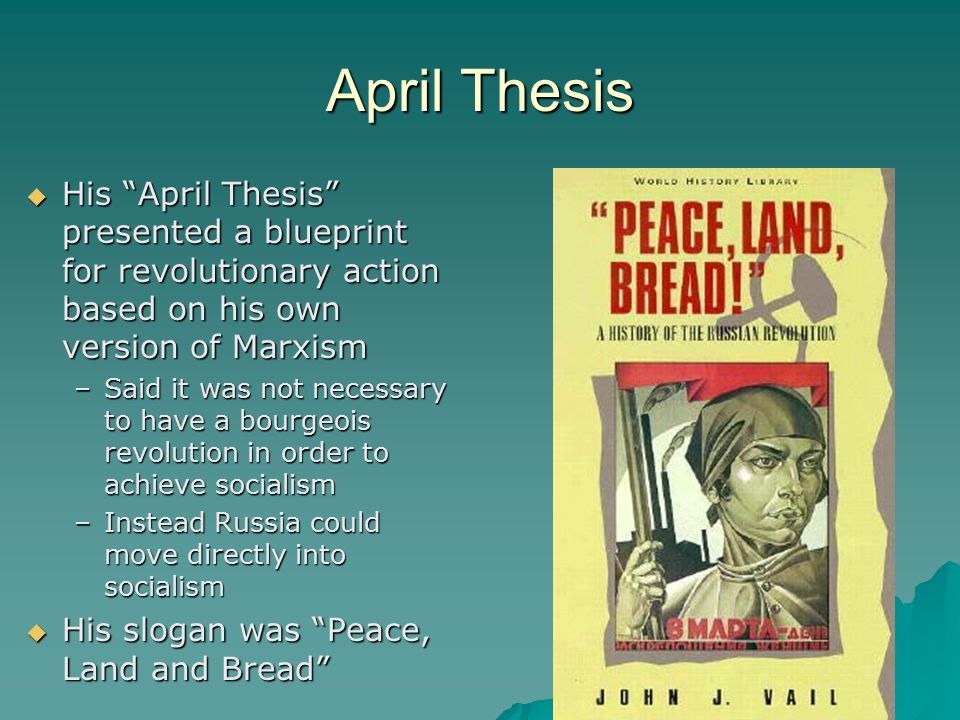 World war i ppt video online download april thesis his april thesis presented a blueprint for revolutionary action based on his own version malvernweather Choice Image