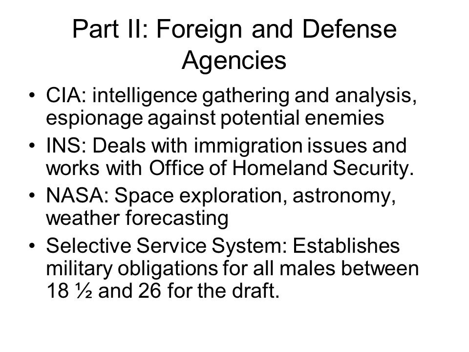 Part II: Foreign and Defense Agencies