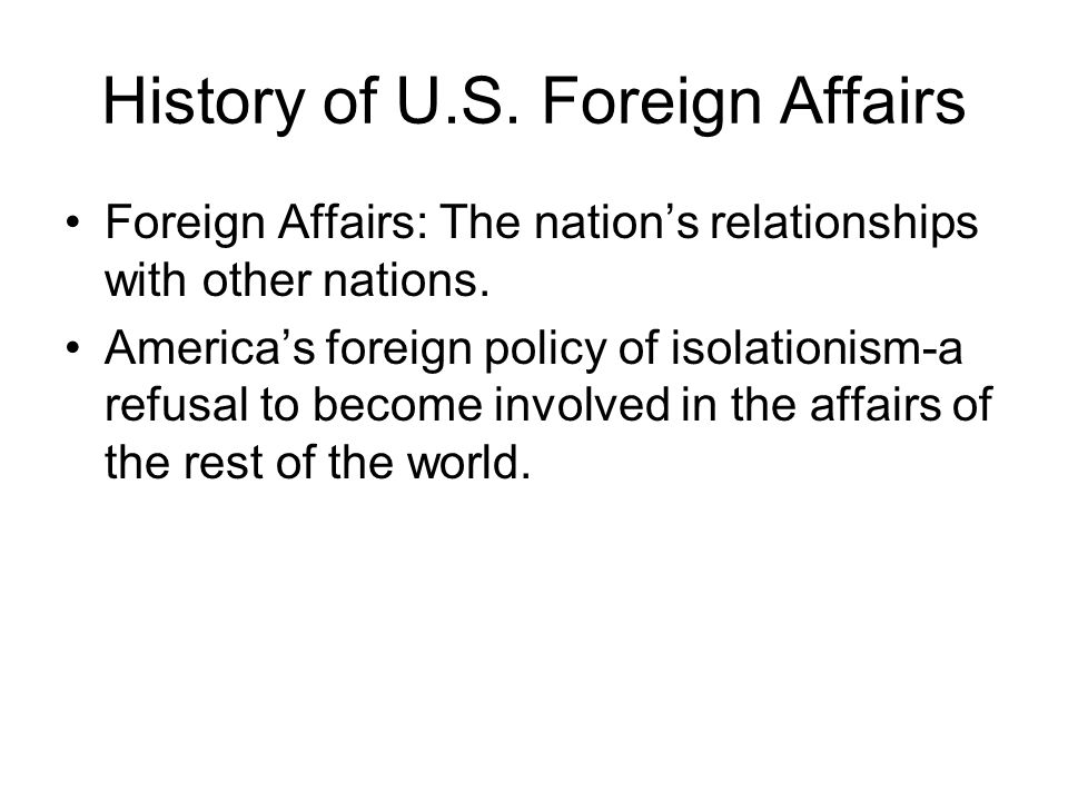 History of U.S. Foreign Affairs