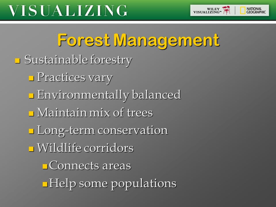 Forest Management Sustainable forestry Practices vary