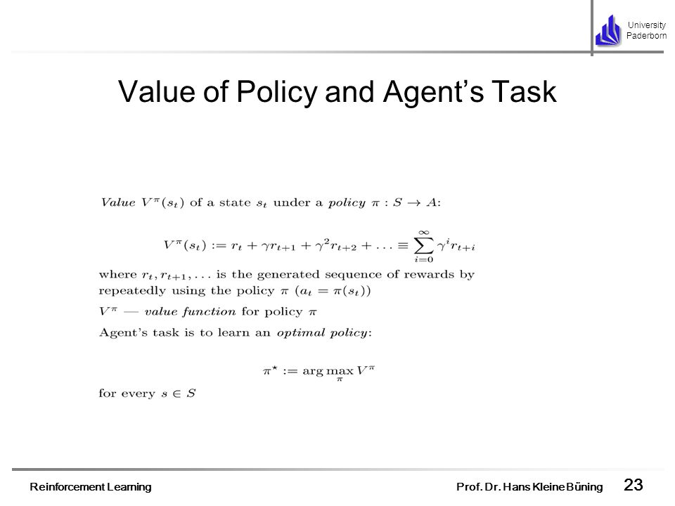 Value of Policy and Agent's Task