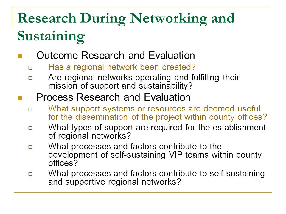 Research During Networking and Sustaining