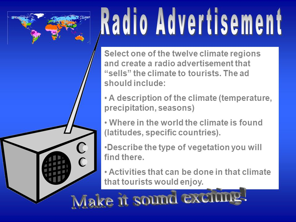 Radio Advertisement Make it sound exciting!