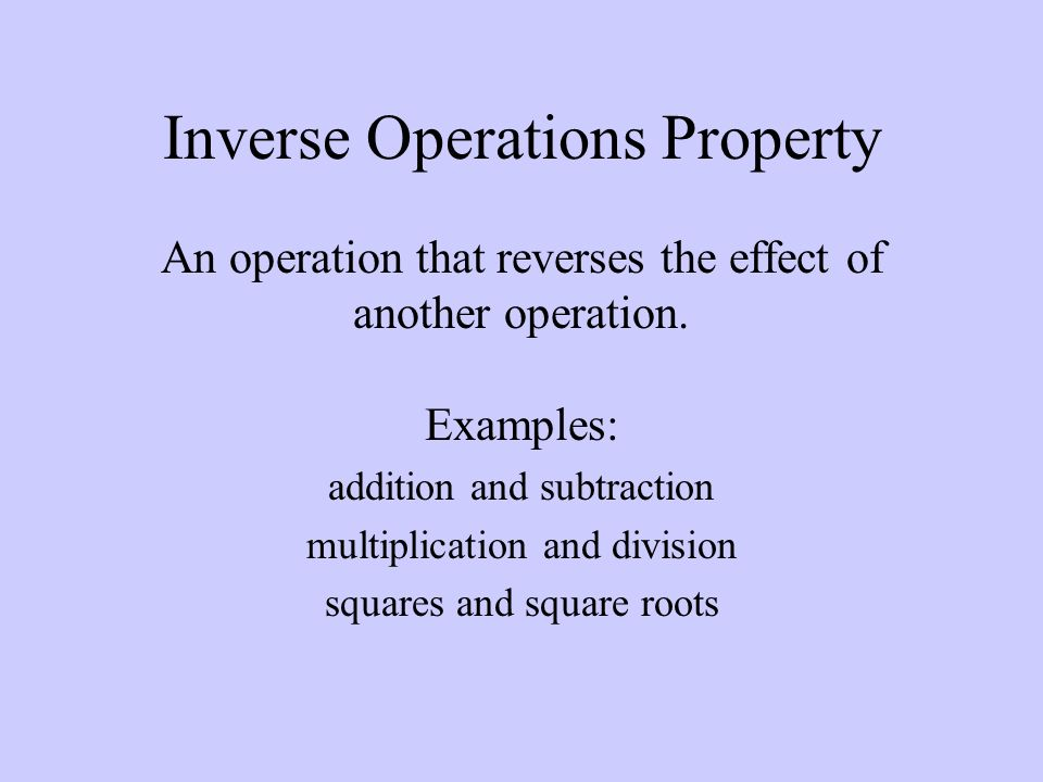 Inverse Operations Property