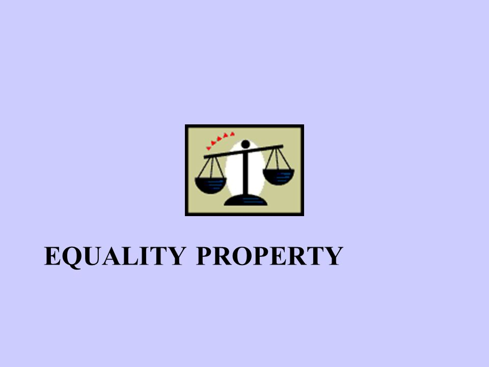 Equality Property