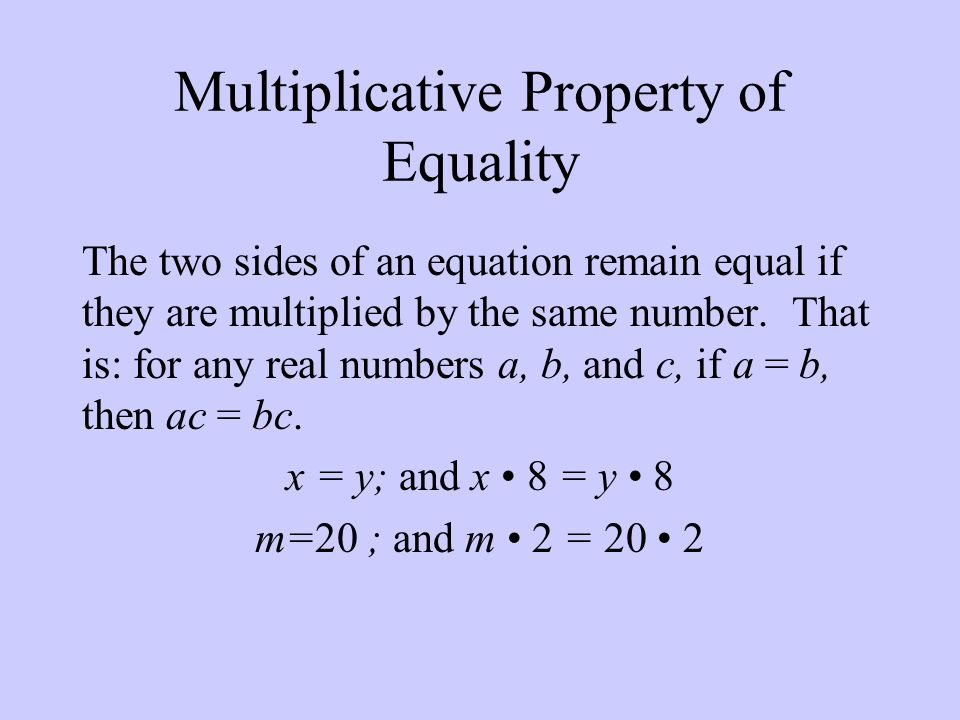 Multiplicative Property of Equality