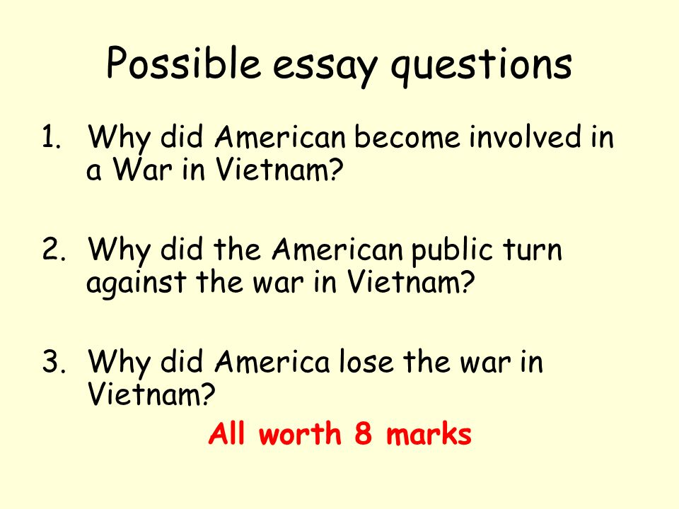 Lesson Starter Why Did America Lose The Vietnam War  Ppt Video  Possible Essay Questions