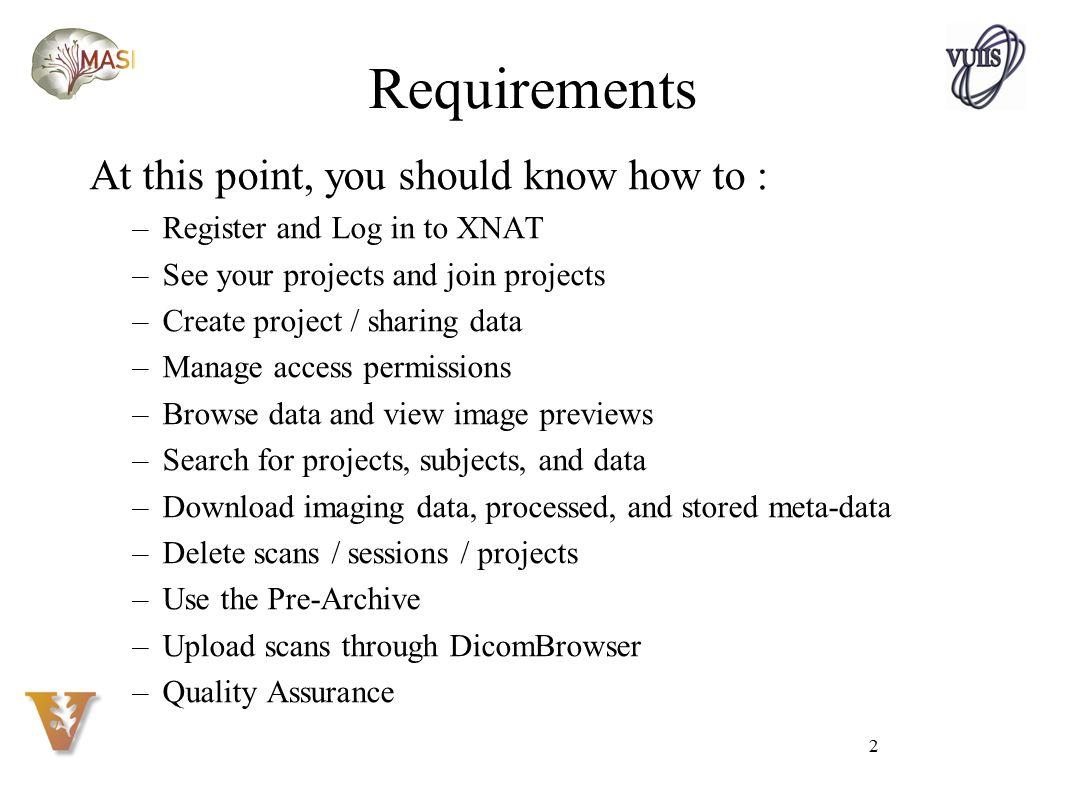 Deep Project Management with XNAT Vanderbilt University - ppt download