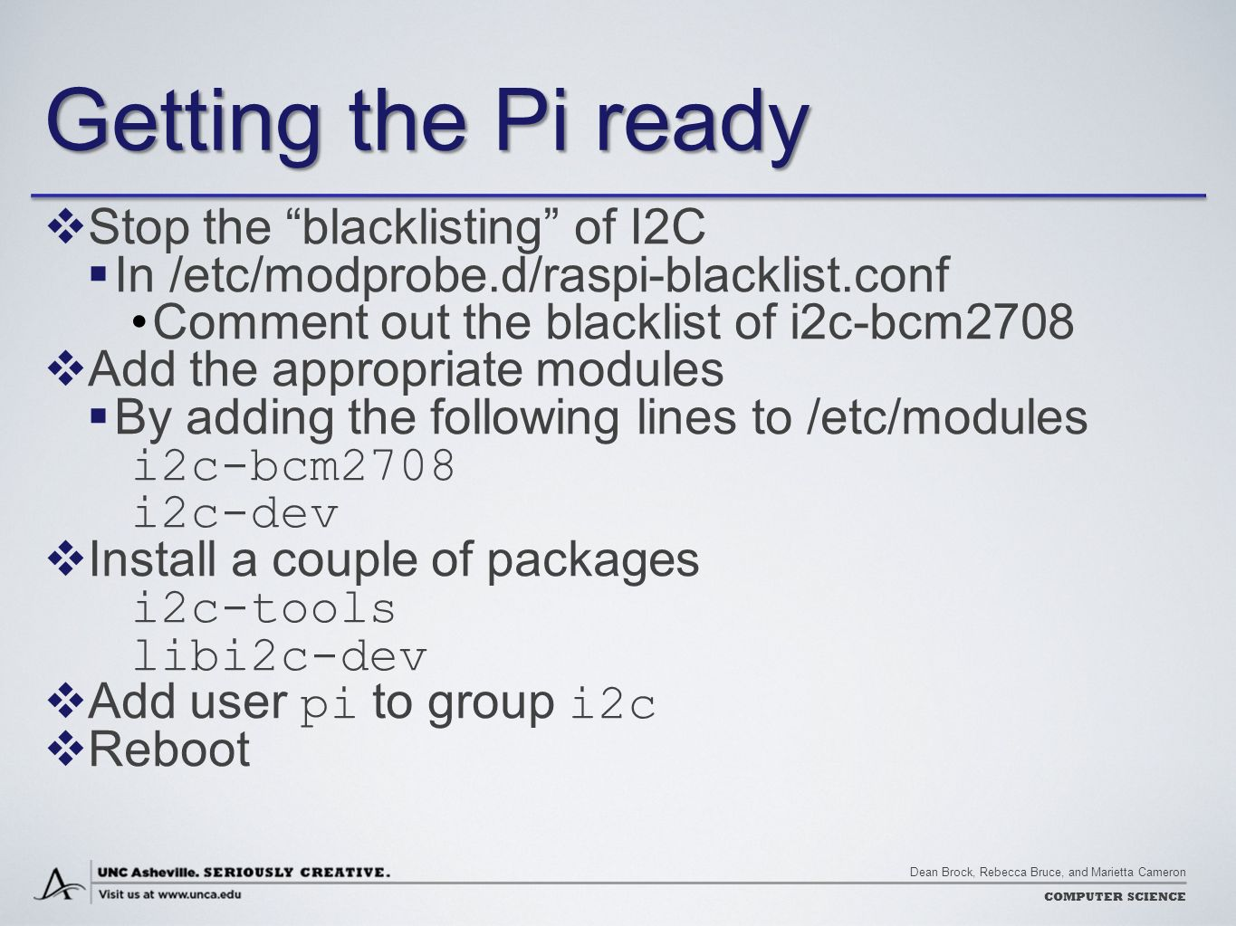 Controlling The World With Raspberry Pi Ppt Download 2 Wiringpi I2c Getting Ready Stop Blacklisting Of
