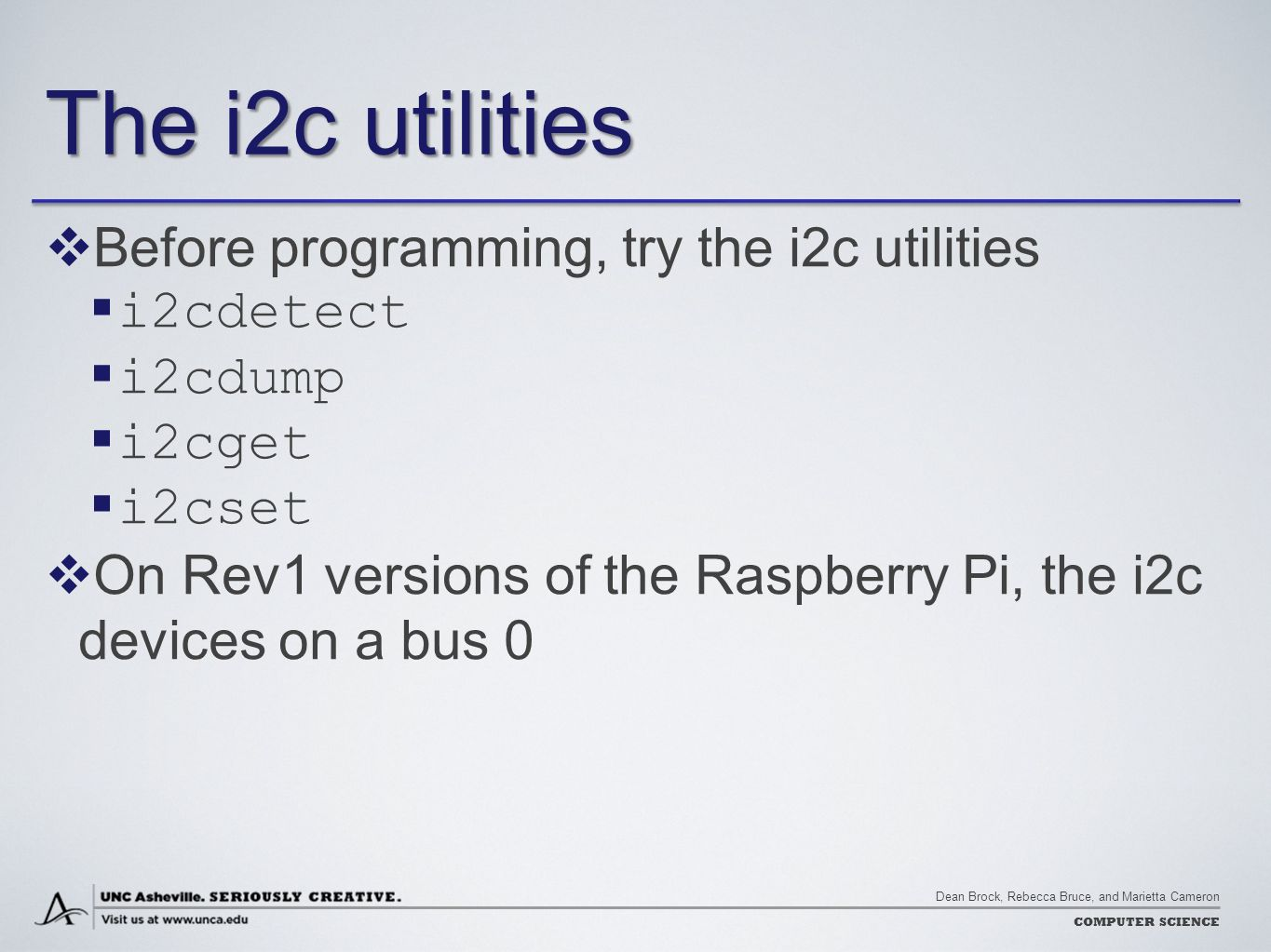 Controlling The World With Raspberry Pi Ppt Download 2 Wiringpi I2c Utilities Before Programming Try I2cdetect