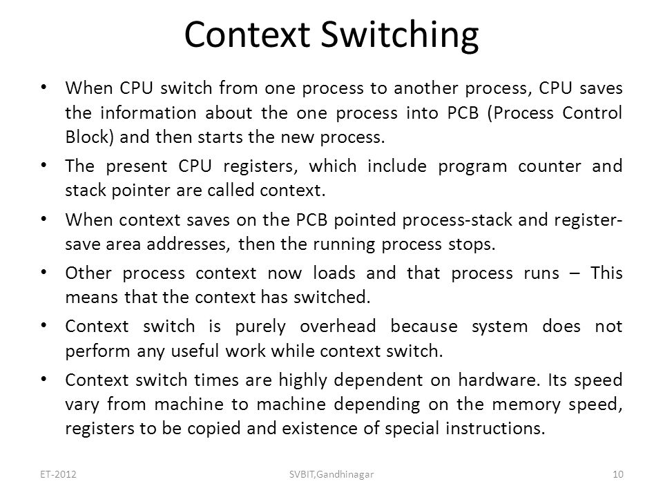 Context switching.