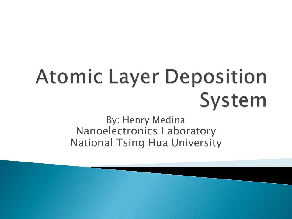 Atomic Layer Deposition System Ppt Video Online Download