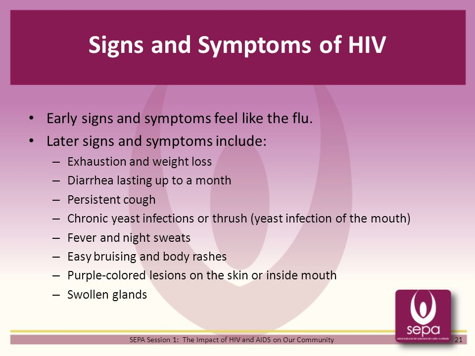 Symptoms Of Hiv: SEPA Sessions The Impact Of HIV And AIDS On Our Community