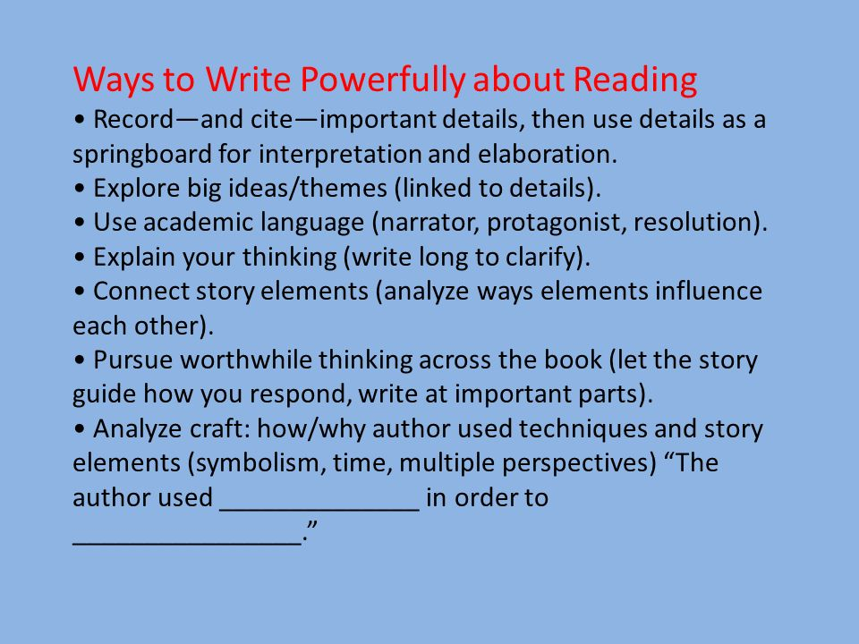 Ways to Write Powerfully about Reading
