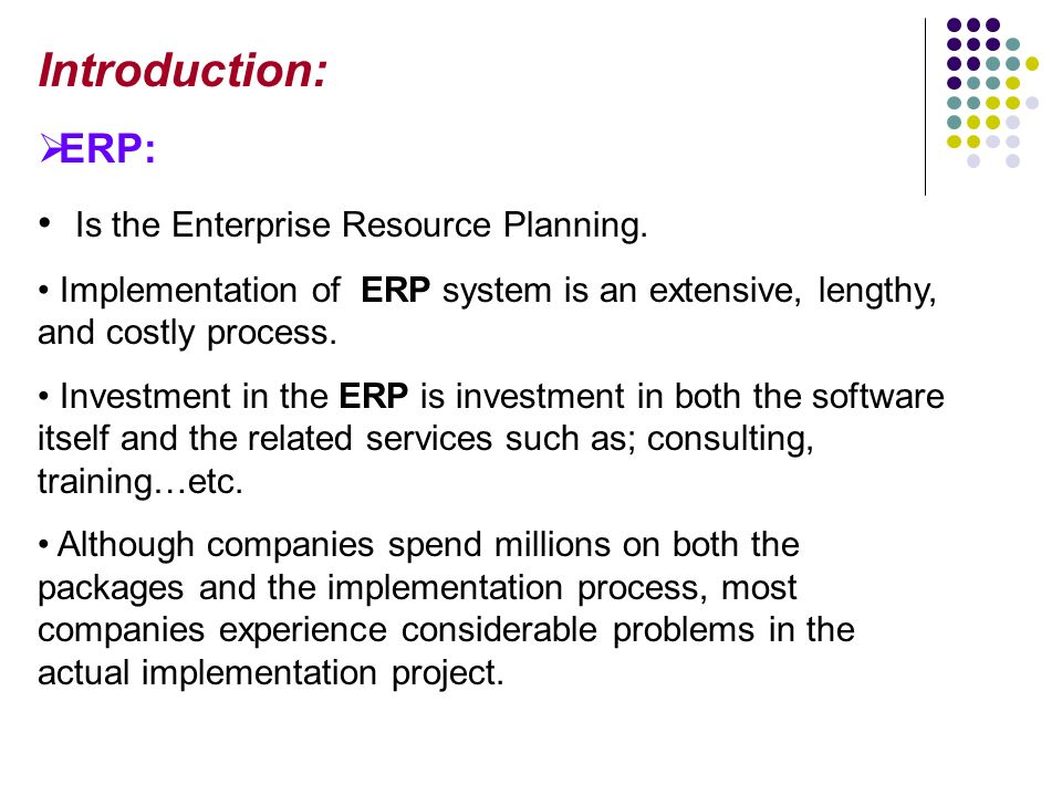 Introduction ERP Is The Enterprise Resource Planning