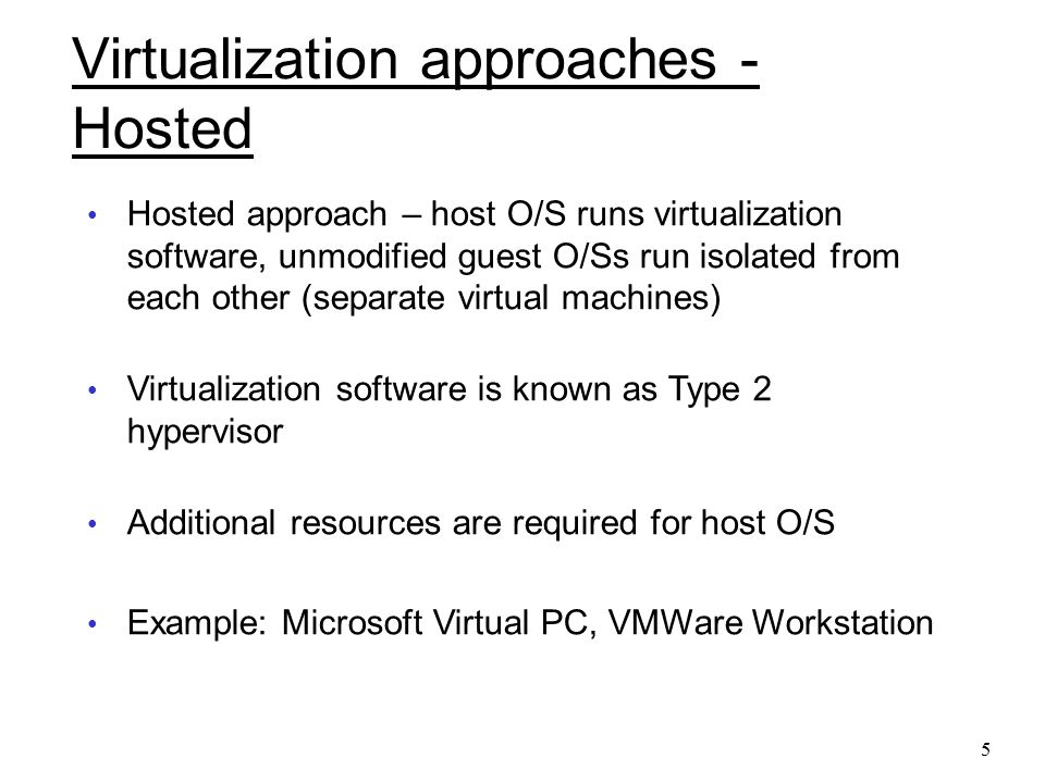 Virtualization approaches - Hosted