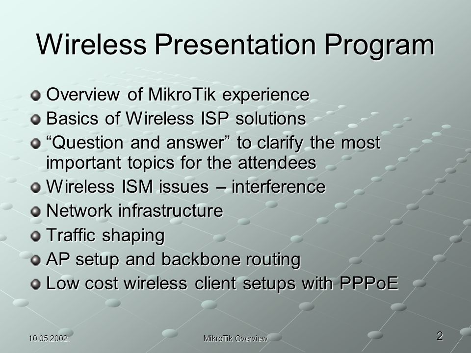MikroTik Experience Overview - Wireless ISP Solutions - ppt download