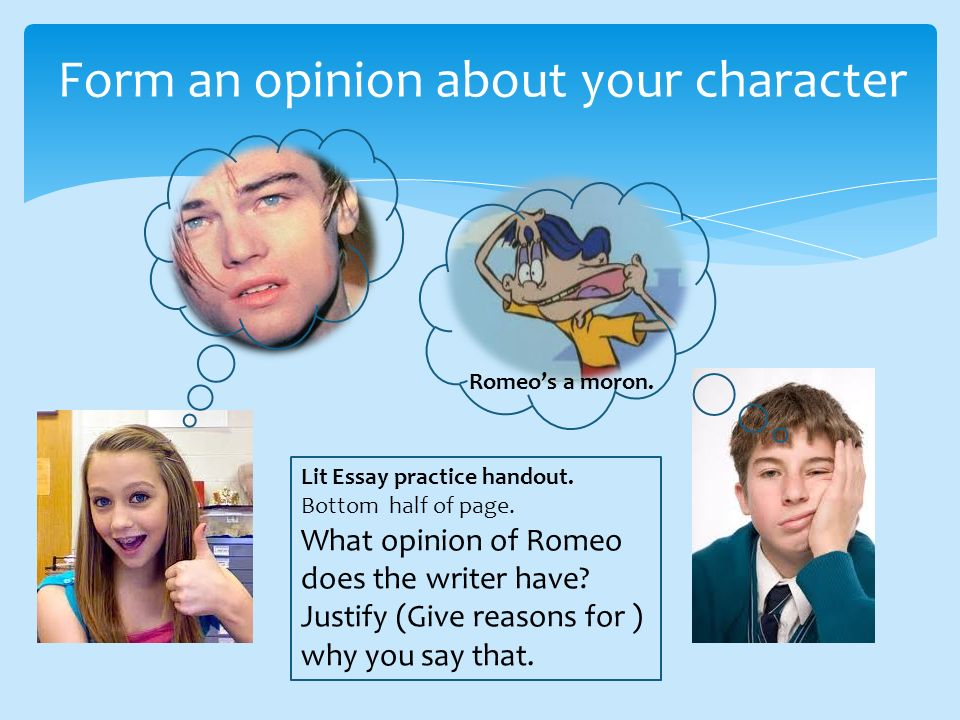 Form an opinion about your character
