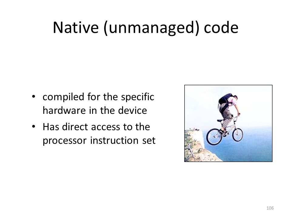 Native (unmanaged) code