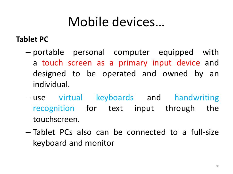 Mobile devices… Tablet PC.