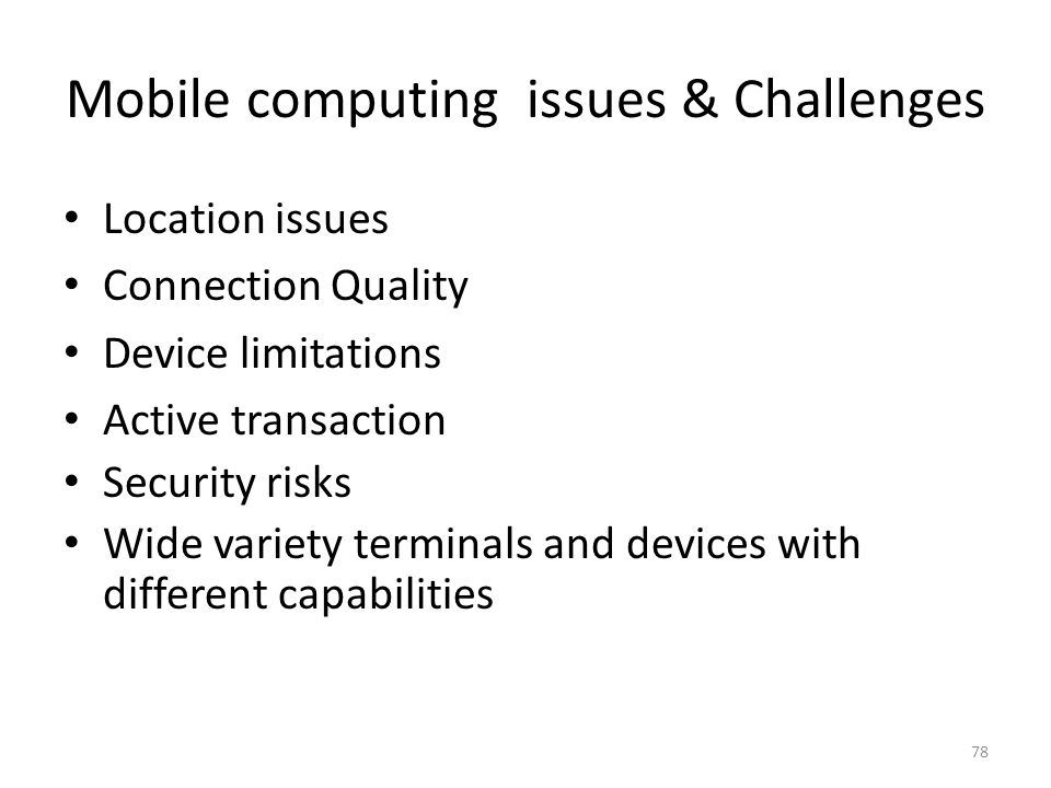 Mobile computing issues & Challenges