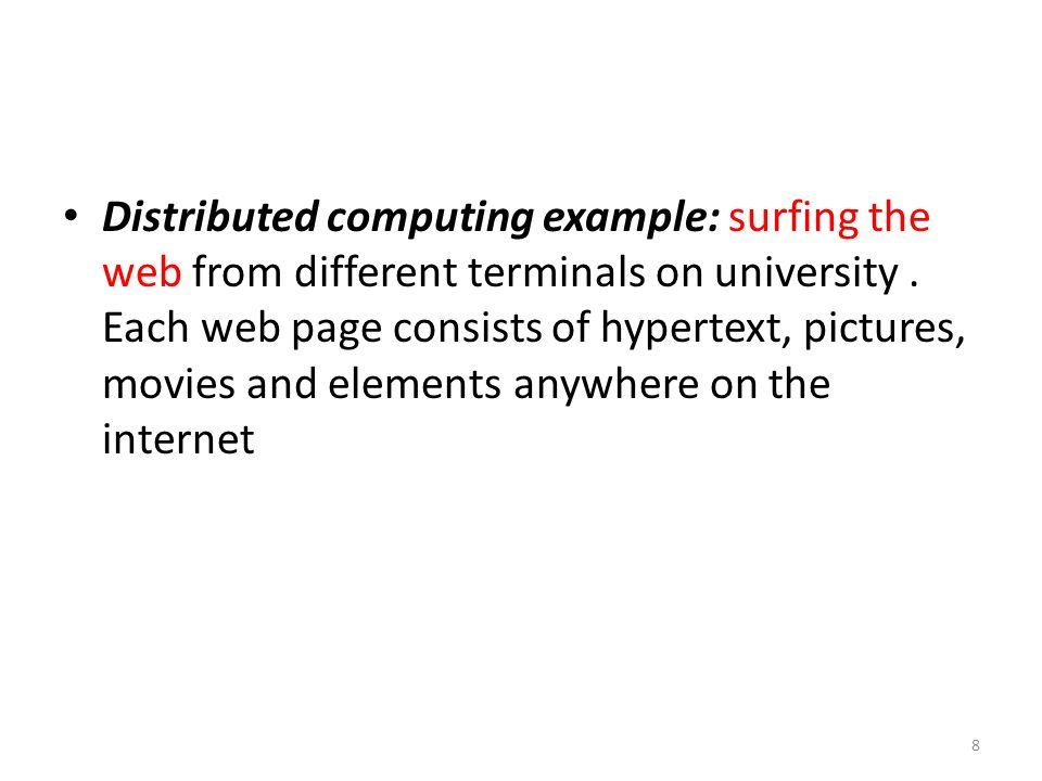 Distributed computing example: surfing the web from different terminals on university .