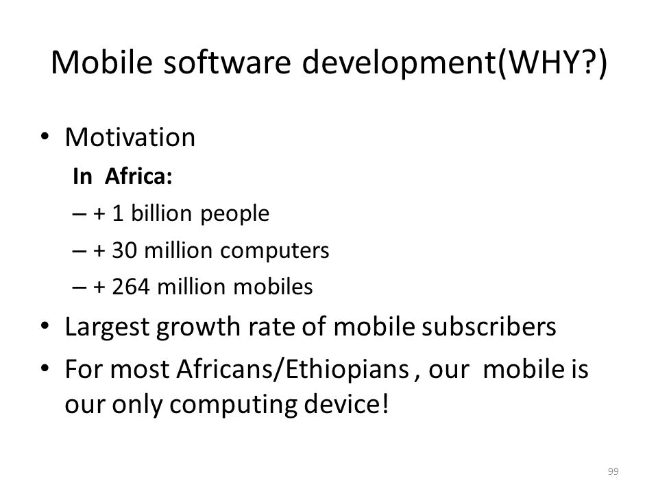 Mobile software development(WHY )