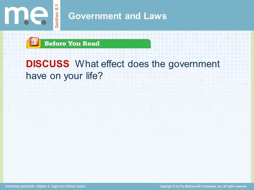 DISCUSS What effect does the government have on your life