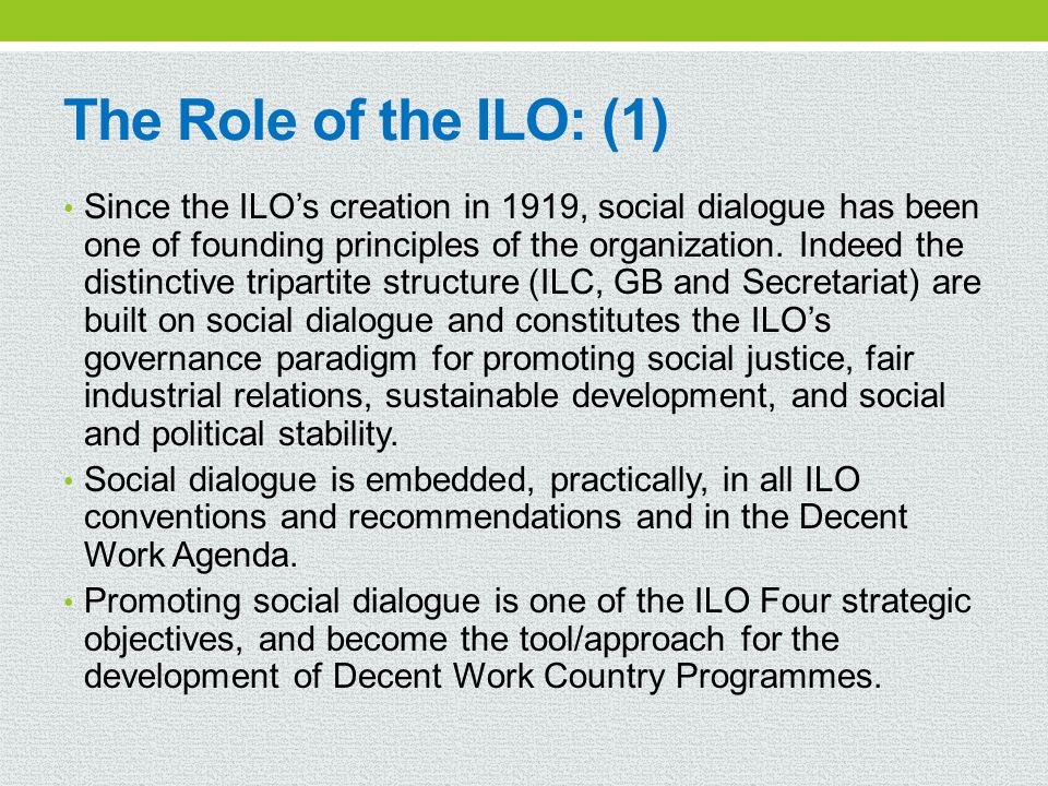 The Role of the ILO: (1)