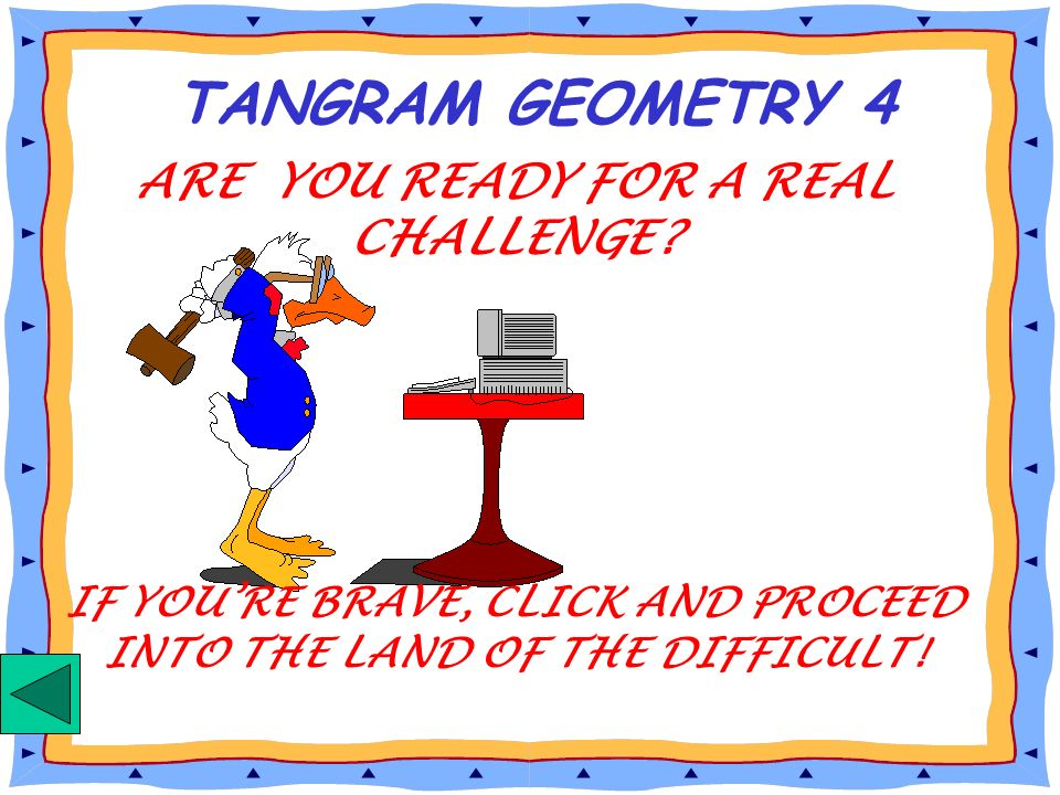 TANGRAM GEOMETRY 4 ARE YOU READY FOR A REAL CHALLENGE