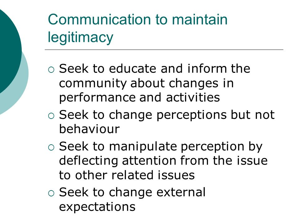 Communication to maintain legitimacy