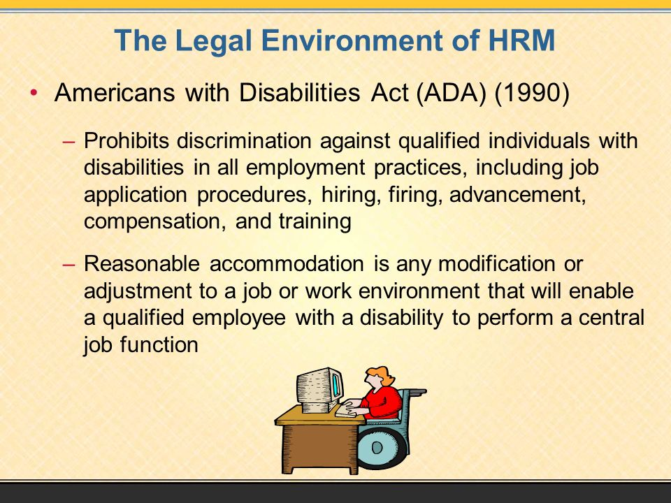 The Legal Environment of HRM