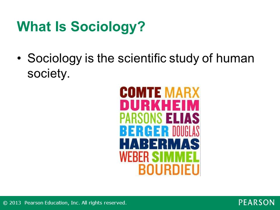 What Is Sociology Sociology is the scientific study of human society.