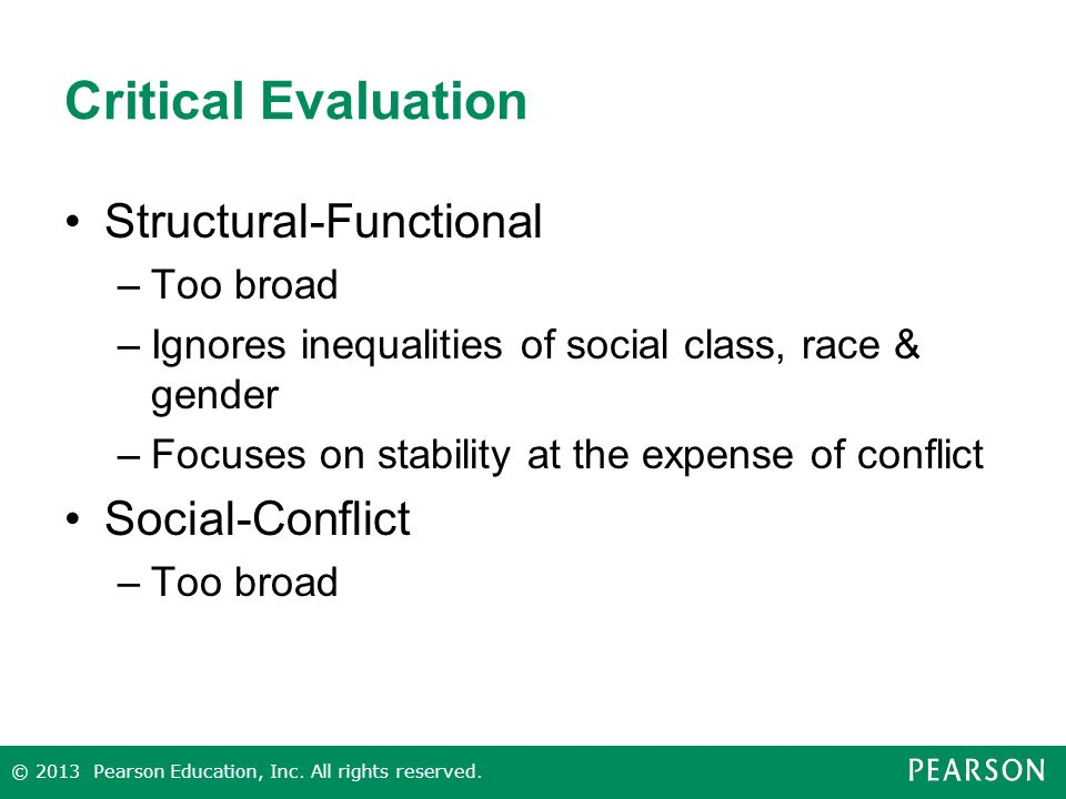 Critical Evaluation Structural-Functional Social-Conflict Too broad