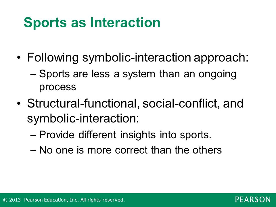 Sports as Interaction Following symbolic-interaction approach: