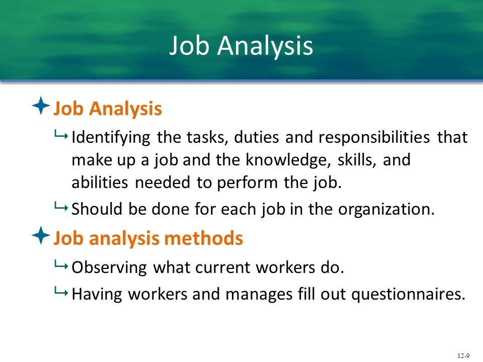 Job Analysis Job Analysis Job analysis methods