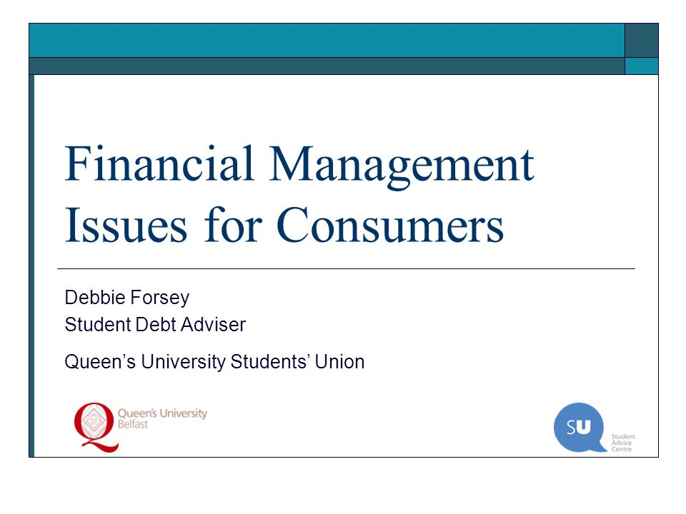 Financial Management Issues for Consumers