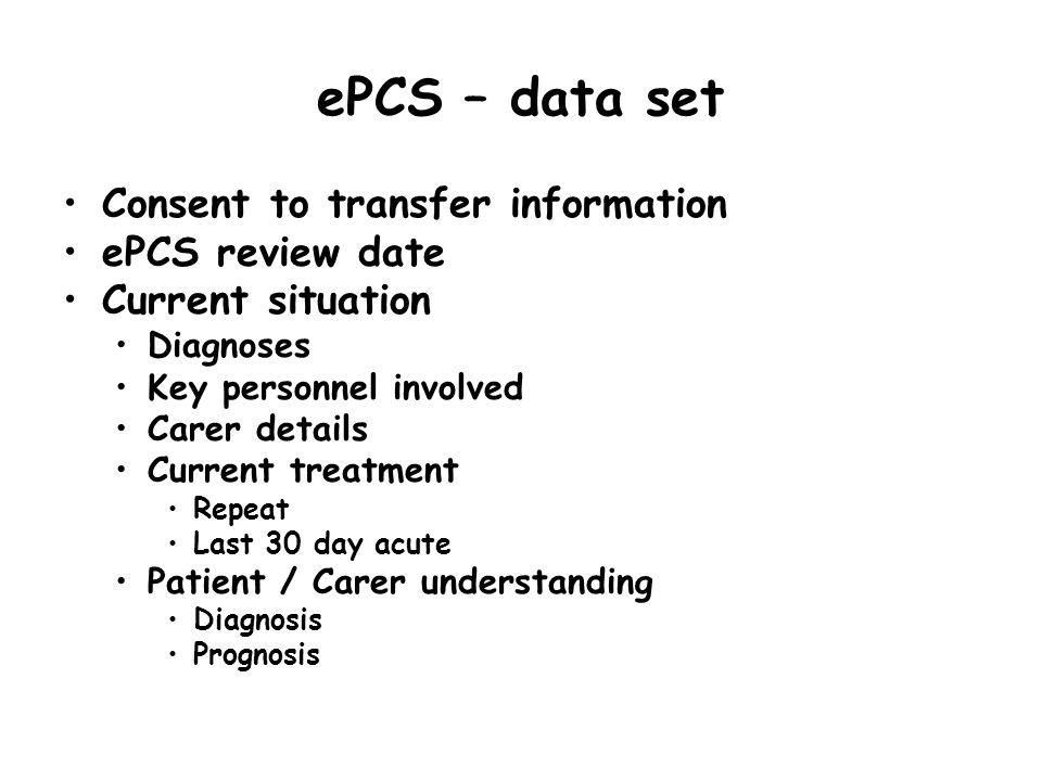 ePCS – data set Consent to transfer information ePCS review date
