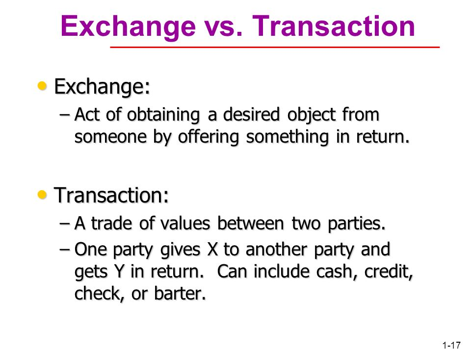 Exchange vs. Transaction
