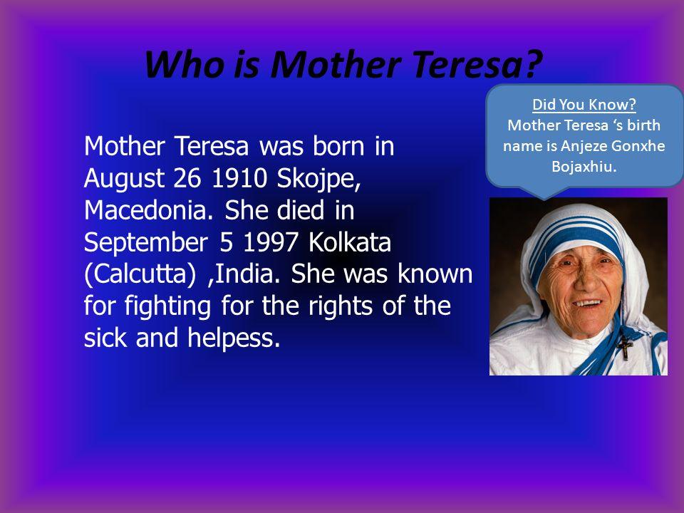 Mother Teresa By Pranav and Ella  - ppt video online download