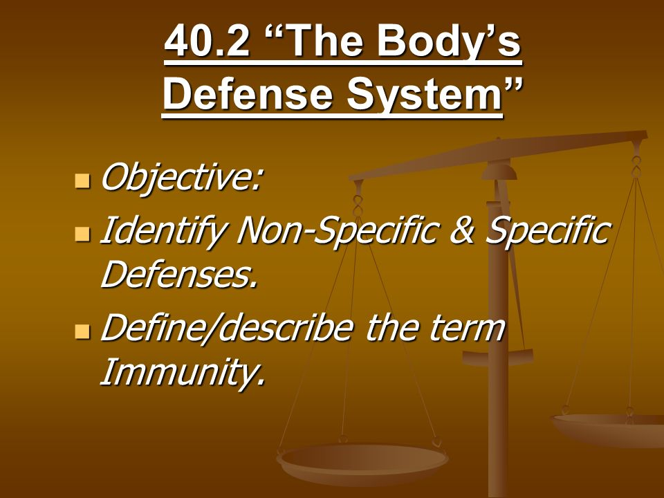 40.2 The Body's Defense System
