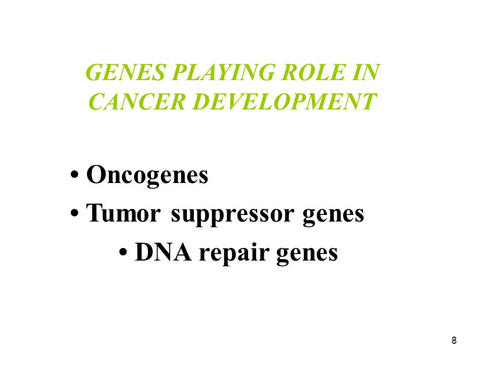 GENES PLAYING ROLE IN CANCER DEVELOPMENT