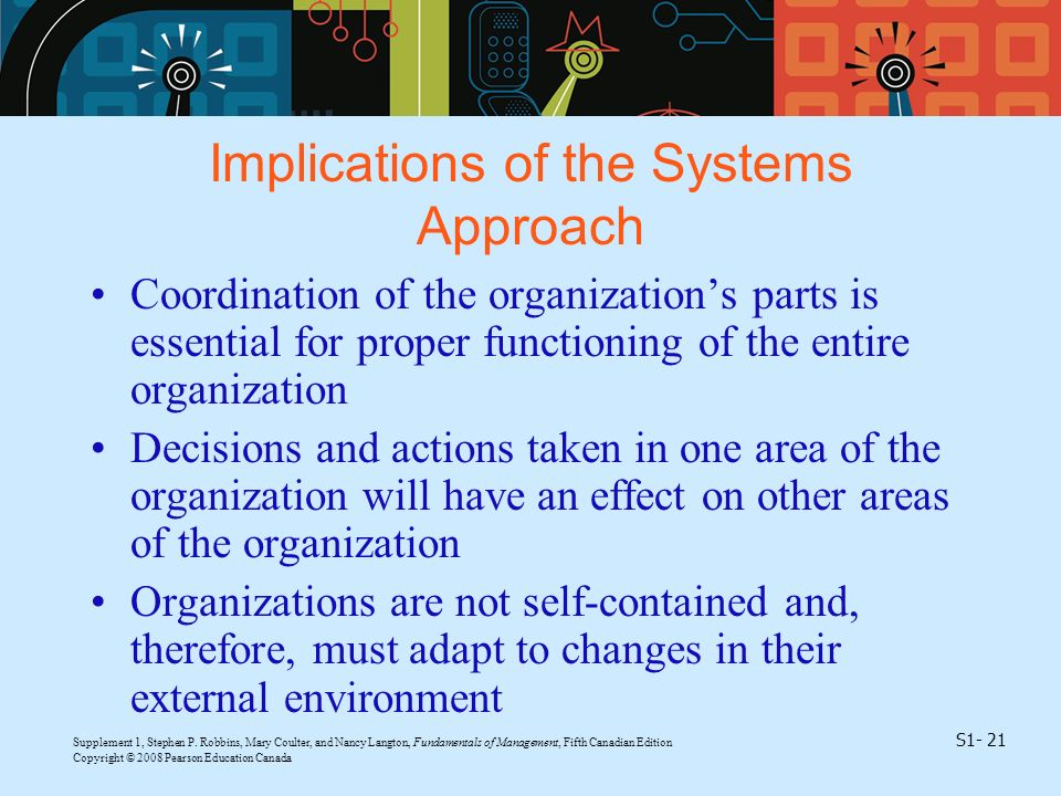Implications of the Systems Approach