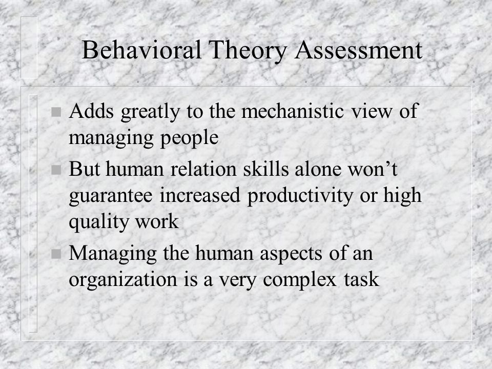 Behavioral Theory Assessment