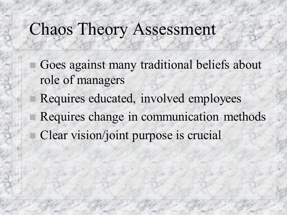 Chaos Theory Assessment