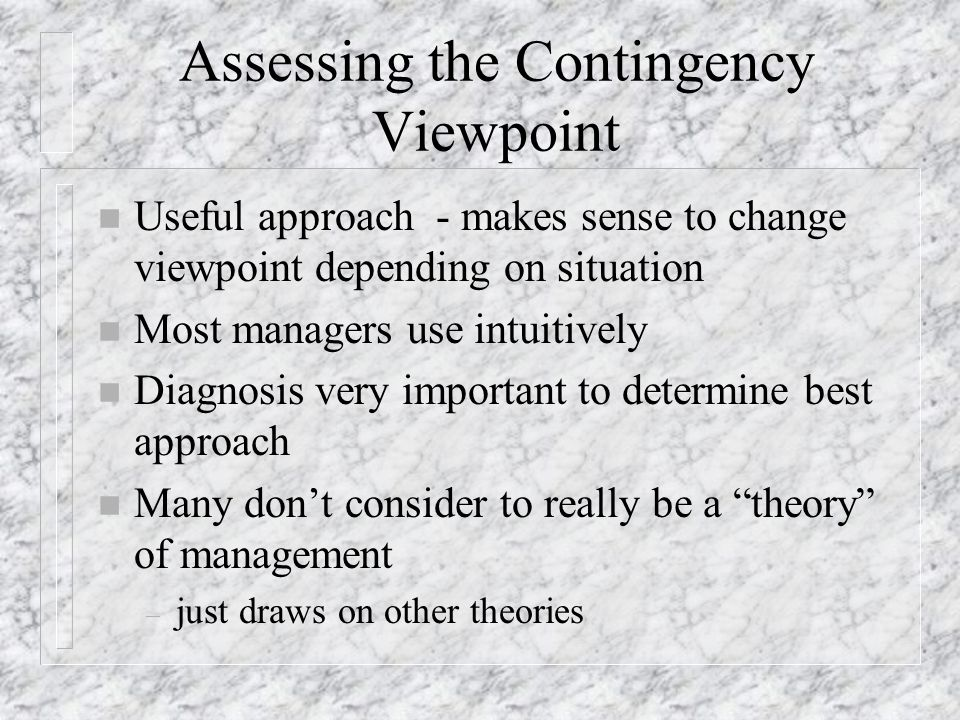 Assessing the Contingency Viewpoint
