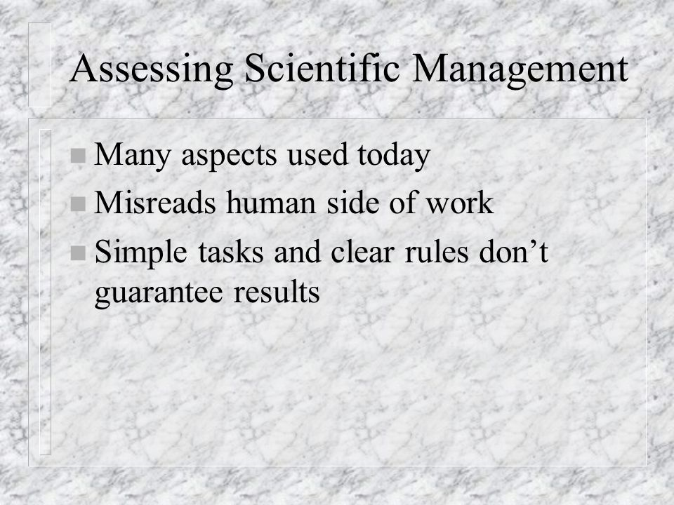 Assessing Scientific Management