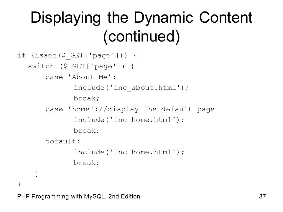 Displaying the Dynamic Content (continued)