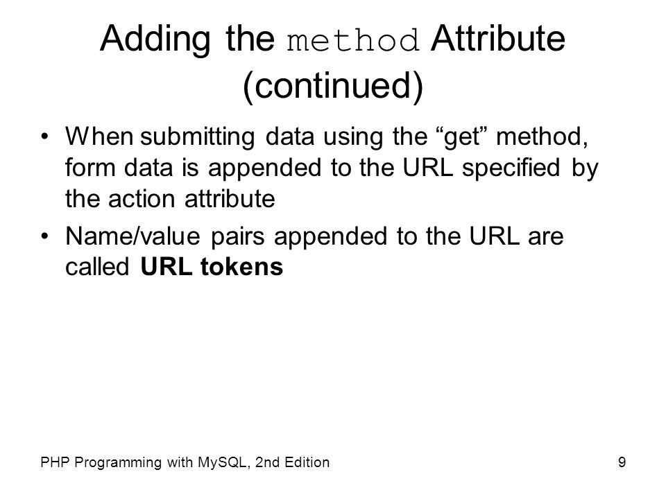 Adding the method Attribute (continued)