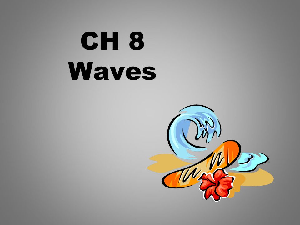 CH 8 Waves